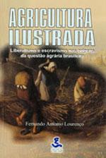 Agricultura Ilustrada - Liberalismo e Escravismo Nas Origens da Questã