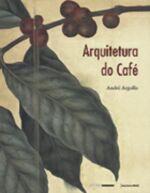 ARQUITETURA DO CAFE