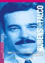 Rubens de Falco - um Internacional Ator Brasileiro