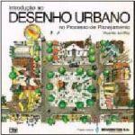 Introducao ao Desenho Urbano no Processo de Planejamento