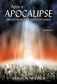Apos O Apocalipse Crencas De Fim E Recomeco De Mundo