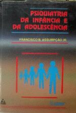 Psiquiatria da Infância e da Adolescência