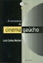 A Aventura do Cinema Gaucho