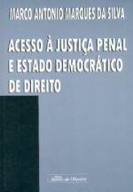 Acesso à Justiça Penal e Estado Democrático de Direito