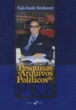 Pesquisas e Arquivos Políticos do Pkb