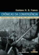 Cronicas da Convergencia- Ensaios Sobre Temas já Não Tão...