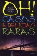 Oh Casos e Delicias Raras