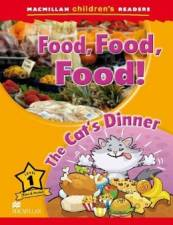 Food, Food, Food! The Cats Dinner - Level 1 - Macmillan Childrens Readers