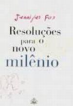 Resolucoes para o Novo Milenio