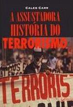 A Assustadora História do Terrorismo