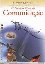O Livro De Ouro Da Comunicacao