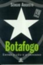 Botafogo - Entre o Céu e o Inferno