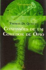Confissões de um Comedor de Òpio