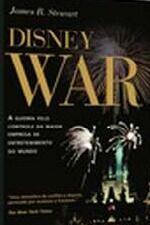 Disney War - a Guerra pelo Controle da Maior Empresa de Entretenimento