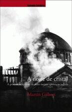 A Noite de Cristal: a Primeira Explosão do ódio Nazista Contra Os