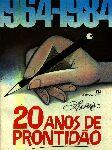 1964/1984: 20 Anos de Prontidão