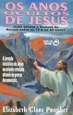 Anos Ocultos de Jesus, os