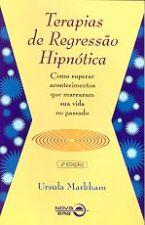 Terapias de Regressão Hipnótica-como Superar Acontecimentos