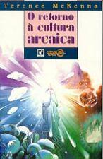 O Retorno à Cultura Arcaica