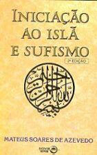 Iniciacao ao Isla e Sufismo