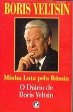 Minha Luta Pela Russia (O Diario De Boris Yeltsin)