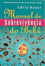Manual de Sobrevivência do Bebê