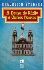 A Deusa do Rádio e Outros Deuses
