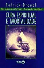 Cura Espiritual E Imortalidade