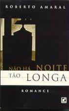 Nao Ha Noite Tao Longa