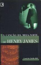 Cancao Da Meia-Noite De Henry James