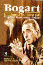 Bogart - Em Busca do Meu Pai