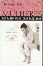 Mulheres Que Sabem Solucionar Problemas