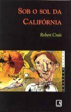 Sob o sol da Califórnia
