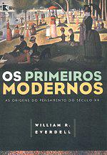 Os Primeiros Modernos-as Origens D Opensamento do Século XX