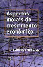 ASPECTOS MORAIS DO CRESCIMENTO ECONOMICO