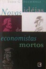 Novas Ideias de Economistas Mortos