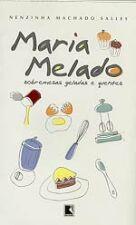 Maria Melado - Sobremesas Geladas e Quentes