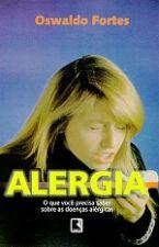 Alergia- o Que Você Precisa Saber Sobre as Doenças Alérgicas