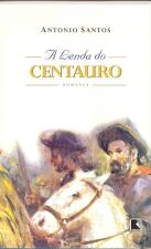 A Lenda do Centauro