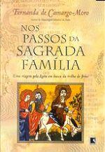Nos Passos da Sagrada Família