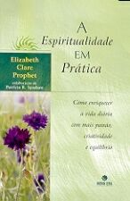 A Espiritualidade Em Pratica