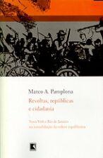 Revoltas, Repúblicas e Cidadania
