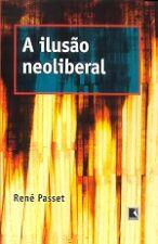 Ilusão Do Neo Liberalismo