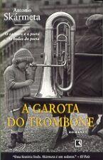A GAROTA DO TROMBONE