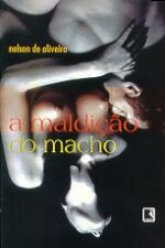 Maldicao Do Macho, A