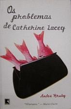 Os Problemas de Catherine Lacey