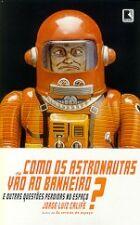 Como os Astronautas Vão ao Banheiro?