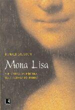 Mona Lisa - A História Da Pintura Mais Famosa Do Mundo