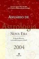 Anuario De Astrologia - Nova Era - O Ano De Mercurio E As Tendencias Para O Brasil 2004