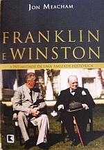 Franklin E Winston - A Intimidade De Uma Amizade Histórica